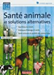 SANTE ANIMALE ET MEDECINE ALTERNATIVE