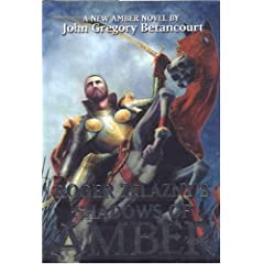 ROGER ZELAZNYS SHADOWS OF AMBE (Amber) by John Gregory Betancourt
