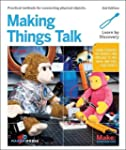 Making Things Talk: Using Sensors, Ne...