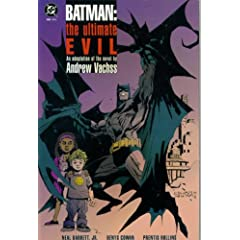 Batman:The Ultimate Evil - An Adaptation of the Novel,  Part One by Andrew Vachss, Neal Barrett Jr. and Denys Cowan