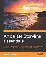 Articulate Storyline Essentials Front Cover