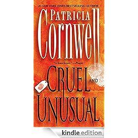 Cruel and Unusual: A Kay Scarpetta Novel (Dr. Kay Scarpetta)