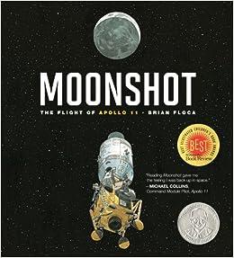 Moonshot: The Flight of Apollo 11 (Richard Jackson Books