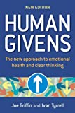 img - for Human Givens: The new approach to emotional health and clear thinking book / textbook / text book