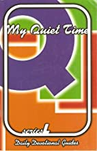 My Quiet Time: Daily Devotional Guides…