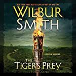TheTiger's Prey: A Novel of Adventure | Wilbur Smith,Tom Harper