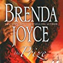 The Prize Audiobook by Brenda Joyce Narrated by Christina Thurmond