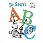 Dr. Seuss's ABC |  Dr. Seuss