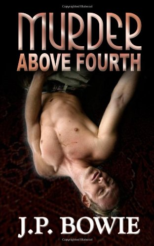 Murder Above Fourth (A Nick Fallon Investigation, #3)