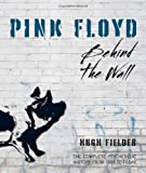 Hugh Fielder Pink Floyd: Behind the Wall