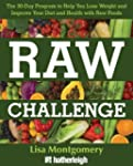 Raw Challenge: The 30-Day Program to...