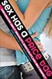 img - for Sex Has a Price Tag: Discussions About Sexuality, Spirituality and Self Respect book / textbook / text book