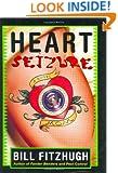 Heart Seizure: A Novel