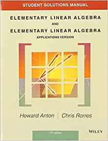 elementary linear algebra howard anton 11th edition solution manual pdf