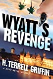 Wyatts Revenge: A Matt Royal Mystery