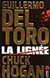 echange, troc Guillermo Del Toro, Chuck Hogan - La Lignée