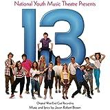 13: The Musical - Original West End Cast Recording