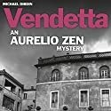 Aurelio Zen: Vendetta Audiobook by Michael Dibdin Narrated by Michael Kitchen