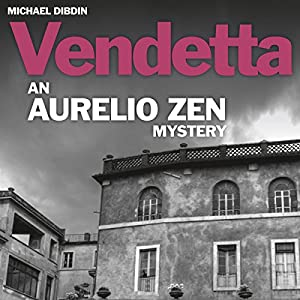 Aurelio Zen: Vendetta | [Michael Dibdin]
