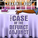 The Case of the Defunct Adjunct: The Molly Barda Mysteries, Book 0 Audiobook by Frankie Bow Narrated by Nicole Gose