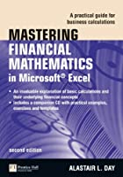 Mastering Financial Mathematics in Microsoft Excel, 2nd Edition