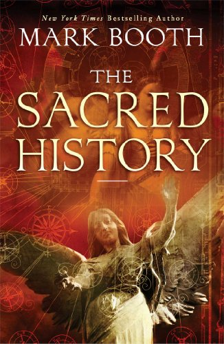 The Sacred History: How Angels, Mystics And Higher Intelligence Made Our World front-926453