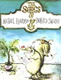 img - for The Songs of Michael Flanders & Donald Swann by Michael Flanders (1996-05-04) book / textbook / text book