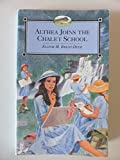 Althea Joins the Chalet School (0006941885) by Brent-Dyer, Elinor M.