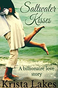 Saltwater Kisses: A Billionaire Love Story by Krista Lakes ebook deal