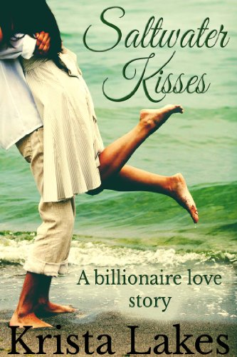 Saltwater Kisses: A Billionaire Love Story cover