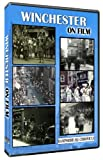 Winchester On Film DVD produced in association with the Hampshire Chronicle