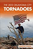 2013 Oklahoma City Tornadoes (Essential Events Set 9)