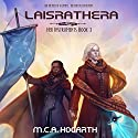 Laisrathera: Her Instruments, Book 3 Audiobook by M. C. A. Hogarth Narrated by Daniel Dorse