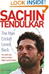 Sachin Tendulkar: The Man Cricket Lov...