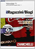 img - for Il Ragazzini-Biagi Concise. Dizionario inglese-italiano italian english dictionary. Con aggiornamento online. Con DVD-ROM (Italian Edition) book / textbook / text book