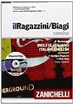 Il Ragazzini-Biagi Concise. Dizionari...
