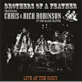 Brothers of a Feather - Live At The Roxyby Chris Robinson