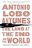 img - for The Land at the End of the World: A Novel book / textbook / text book