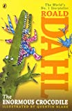 The Enormous Crocodile (Chapter Book Edition) (Turtleback School & Library Binding Edition) (078570812X) by Dahl, Roald