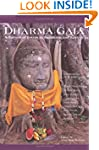 Dharma Gaia: A Harvest of Essays in B...