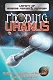 Probing Uranus  Amazon.Com Rank: # 3,913,176  Click here to learn more or buy it now!