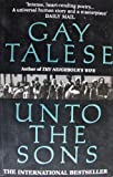 Unto the Sons (0099229412) by Gay Talese