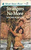 Strangers No More (Silhouette Intimate Moments) (0373073232) by Naomi Horton