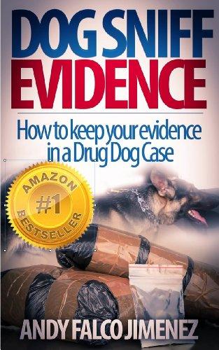 Dog Sniff Evidence