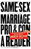 Same-Sex Marriage: Pro and Con (1400078660) by Andrew Sullivan
