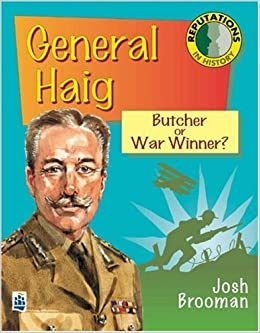 was haig a butcher or war Field marshal sir douglas haig after the war, haig became something of an awkward figure for the british government haig was undeniably a butcher.