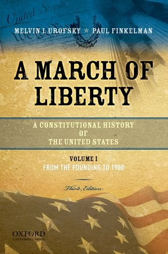 A March of Liberty: A Constitutional History of the...