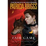 Fair Game (Alpha & Omega Book 3) ~ Patricia Briggs