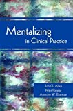 img - for Mentalizing in Clinical Practice book / textbook / text book