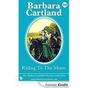 50. Riding to the Moon (The Eternal Collection) (English Edition)